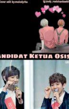 Kandidat Ketua Osis (CHANBAEK)  by shimkoong614cb