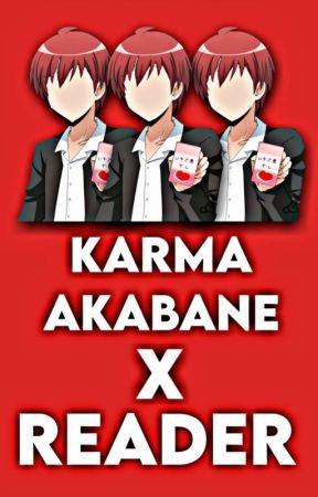Karma X Reader One Shots - Karma X Reader: Missing you - Wattpad
