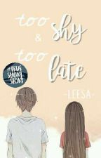 Too Shy And Too Late by Lee_Saa