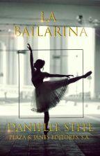 La Bailarina - Danielle Steel by Starkney