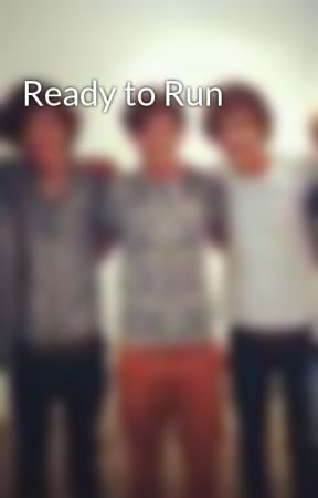 Ready to Run by I_love_you123