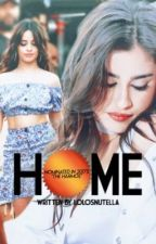 Home (Camren) by lolosnutella