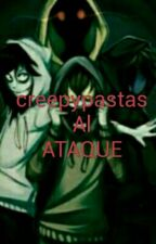 Creepypastas Al Ataque by HectorAVilleda