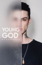Young God [16+] by -socialxliz