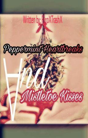 Peppermint Heartbreaks And Mistletoe Kisses •Daltrick• by RyroXtrashX