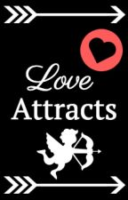 Love Attracts (Cupids Match Contest) #CupidsMatch by AngelinaBGaray