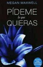 PIDEME LO QUE QUIERAS  by AngelicaElizabethAgu