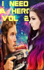 I Need A Hero Vol 2 {Peter Quill} by mr-mime-time