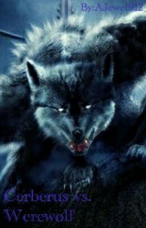 Cerberus vs. Werewolf by AJewel912