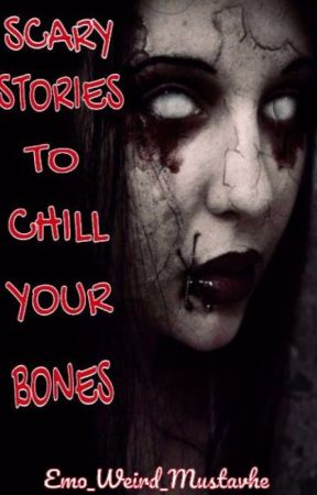 Scary Stories To Chill Your Bones - The Teacher Saying Goodbye - Wattpad