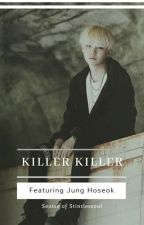 killer killer | myg by seotse_Kj