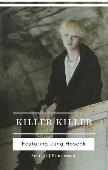 killer killer | myg