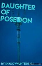 Daughter of Poseidon (Nico DiAngelo love story) by thispixystix