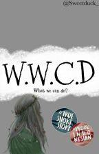 W.W.C.D by SweetDuck_