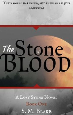 The Stone of Blood by Soph_Blake
