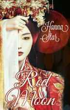 [2] Red Moon «KiBum» by BummieMew