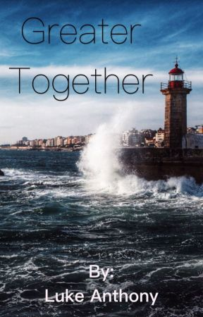 Greater Together by KingOfEpicocity
