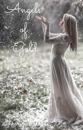 Angels of Gold (First Book in Angels Series) by theoriginalthree