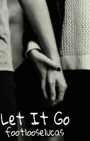 Let It Go (Punk Niall fanfic)[Book 2]
