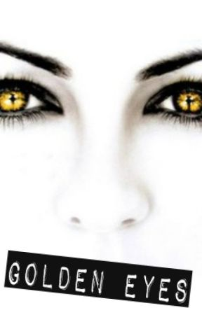 Golden Eyes (Percy Jackson Fanfiction) by howtofangirl101