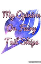 My Opinion On Fairy Tail Ships by yogensha