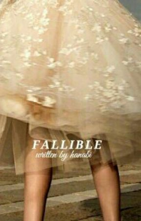 fallible by hanabi_neko