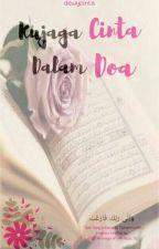 Kujaga Cinta Dalam Do'a by dewycinta