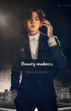 Beauty madness  by chanbaek_rk