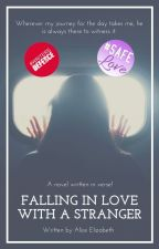 Falling In Love With A Stranger #CampNanowrimo by AliceTheWriter7