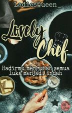 Lovely Chef by LadiesQueen_