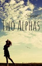 Two Alphas by singergirl55