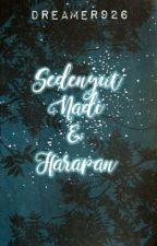 Sedenyut Nadi dan Harapan by dreamer926
