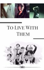 To Live With EXO [FR + TERMINÉE] by YGM_JD