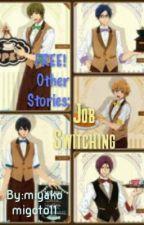 FREE! Job Switching by miyakomigoto11