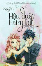 ( Quyển 1) Những đứa trẻ Thế hệ tương lai [Fairy Tail Generation Kids] by baobinhthanthien
