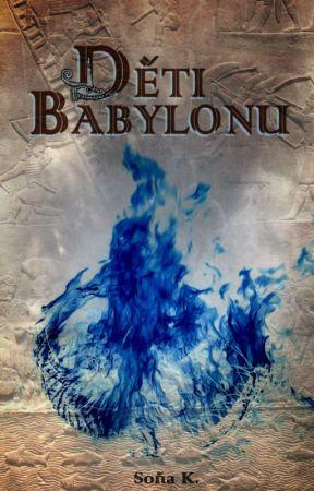Děti Babylonu (pozastaveno) by Misssend