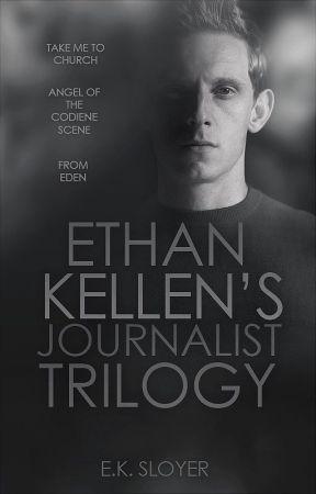 Ethan Kellen's Journalist ft. Take Me to Church | wattyawards2017 | by EKShortstories