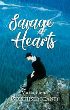 Savage Hearts (Mafias Series Season 2) by SixxthSergeant