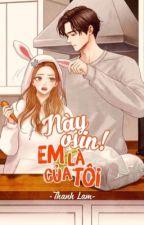 [ DROP ] Này osin ! Em là của tôi  by YeonHwa1309