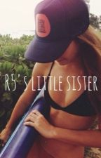 R5's little sister  by soytumblr