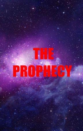 The Prophecy by ReyMatthewRicardo