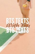 BTS TEXTS WITH YOU by jooniishi