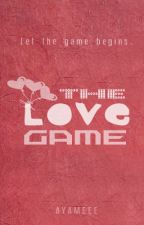 The Love Game (REVISING) by ayameee