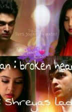 manan : broken hearts by ShreyasLad