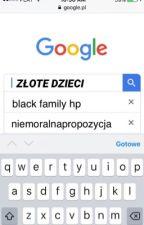 złote dzieci ▸ black family [hp] ✔️ by serafina-