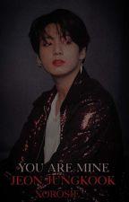You are mine    J.JK by Jungk00k97x
