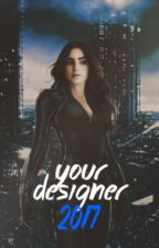 your designer | 2017 • [askıda] by rei-nia