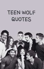 Teen Wolf Quotes [English/Deutsch] by wxnchester484