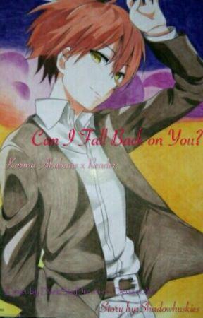 Can I Fall Back on You? (Karma Akabane x Reader) by Shadowhuskies