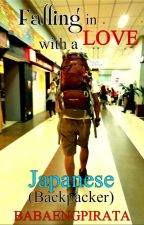 Falling In Love with a Japanese (Backpacker) by babaengpirata